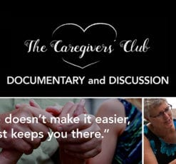 The Caregivers' Club Documentary and Discussion