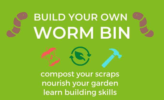 """""""Build your own worm bin"""""""